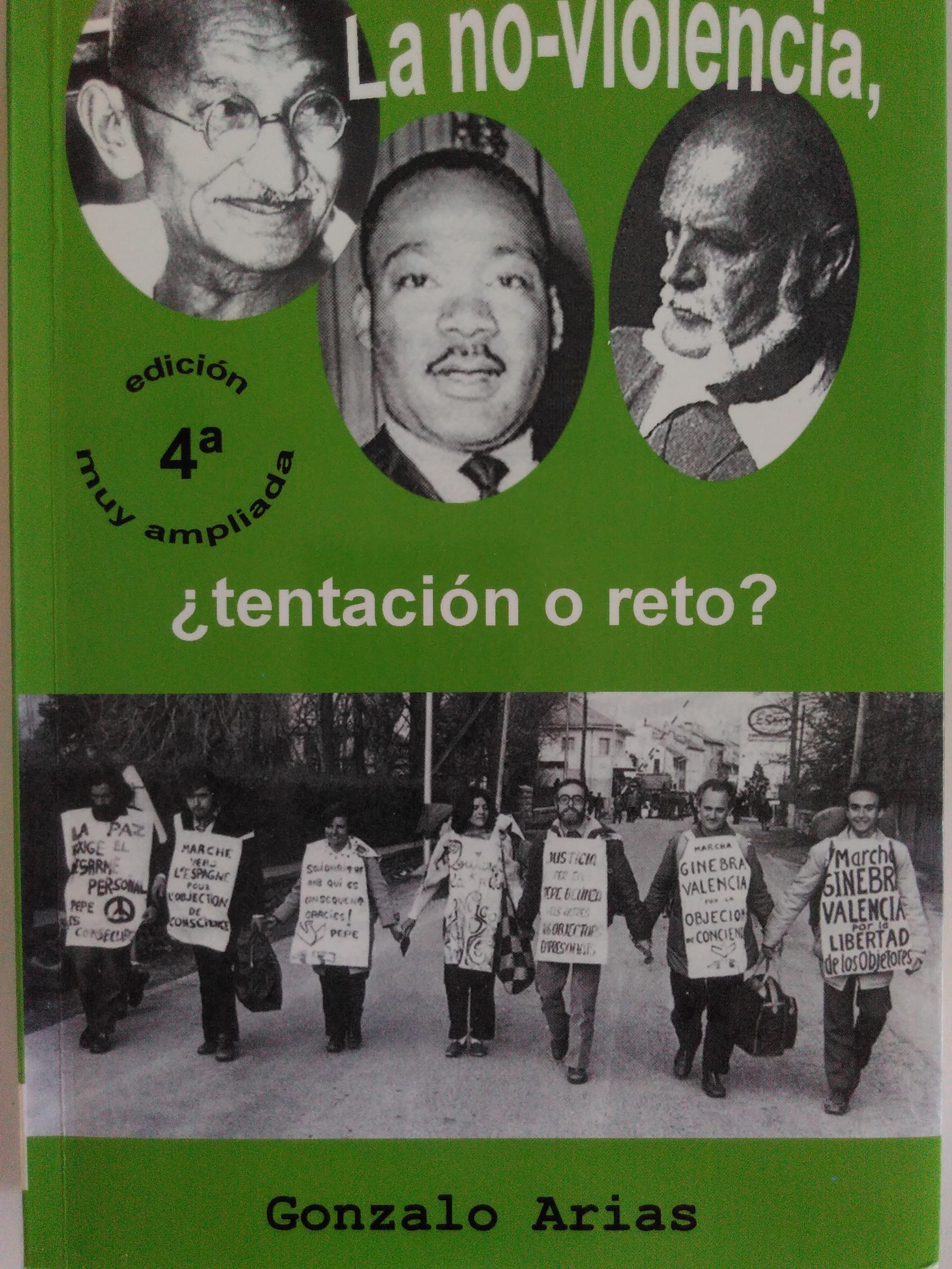 La no-violencia, ¿tentación o reto?. Gonzalo Arias. 1973