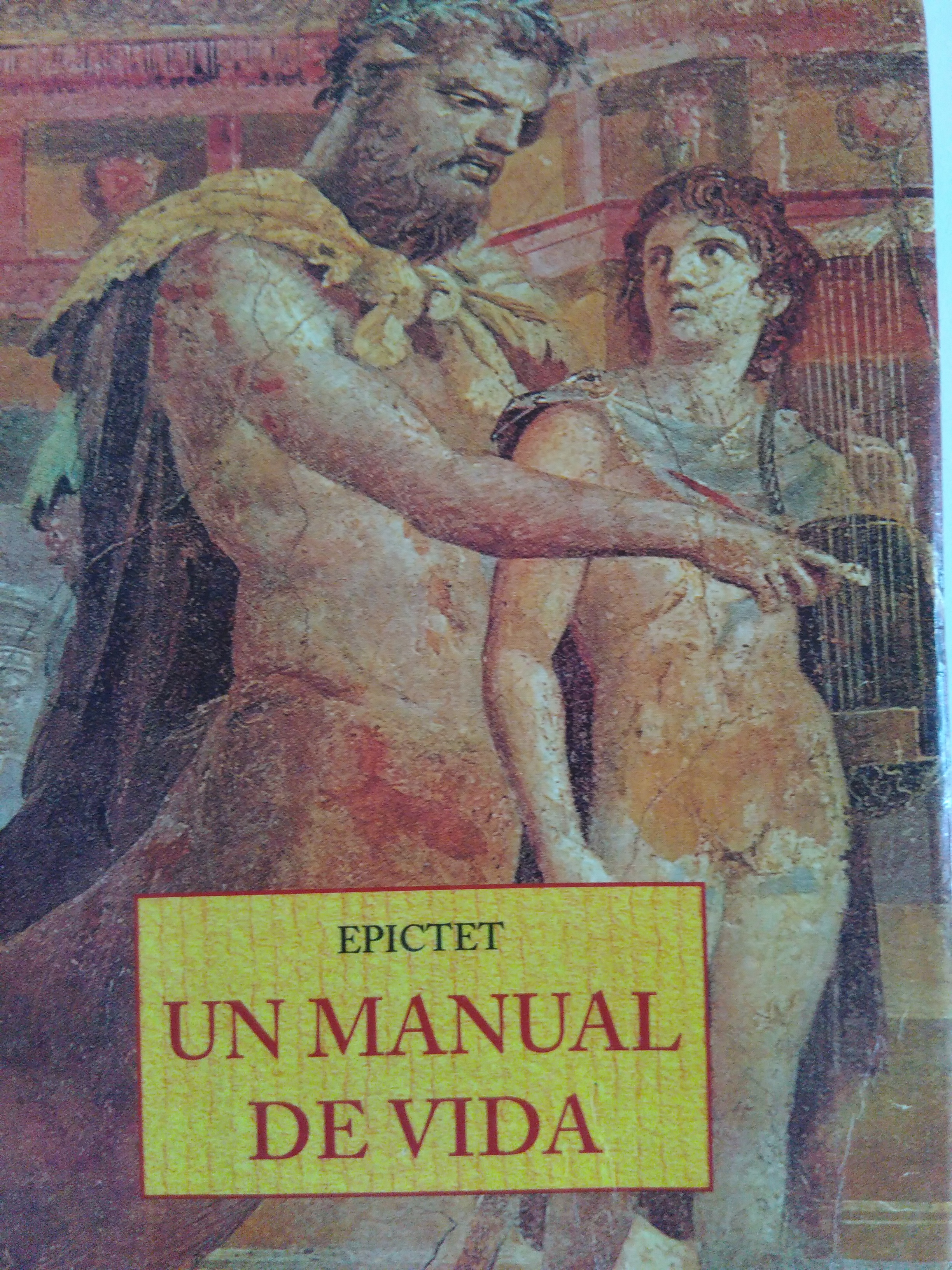 Epictet. Un manual de vida. Sharon Lebell. 1997